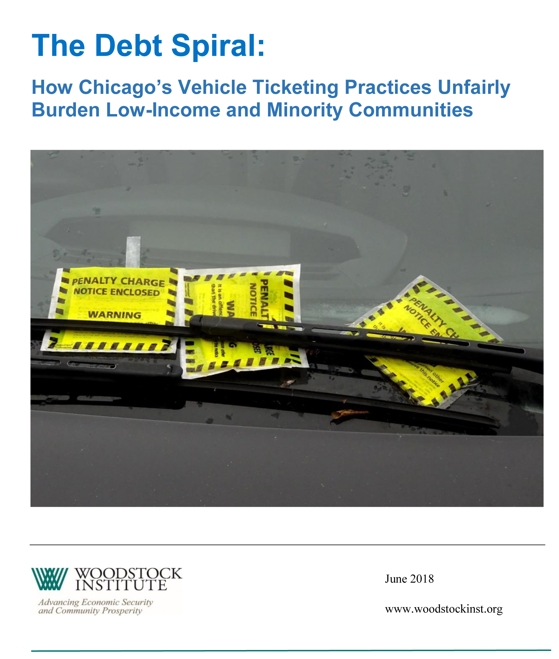 The Debt Spiral: How Chicago's Vehicle Ticketing Practices